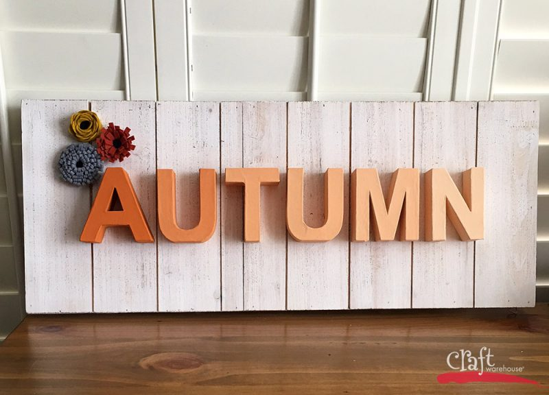 Make this Autumn Sign with supplies from Craft Warehouse